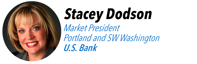Stacey Dodson, Market President, Portland and SW Washington, U.S. Bank