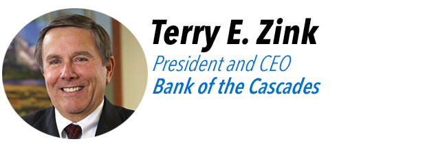 Terry Zink, President and CEO, Bank of the Cascades
