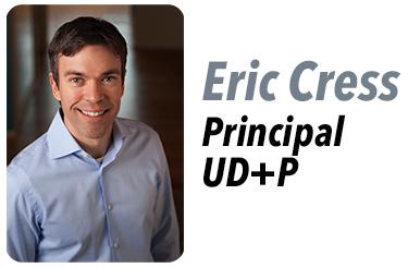 Eric Cress, Principal at UD+P