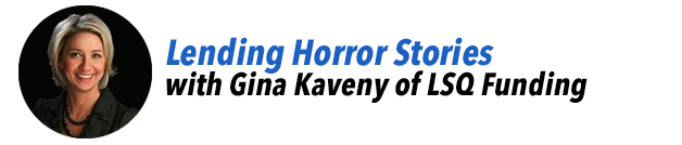 Lending Horror Stories with Gina Kaveny of LSQ Funding