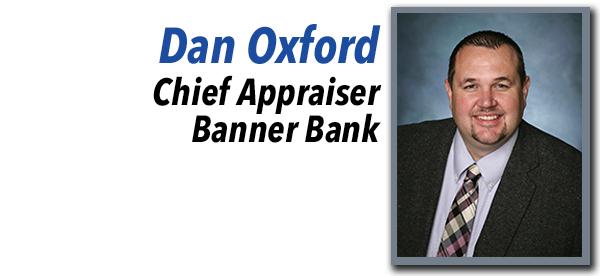 Dan Oxford, Chief Appraiser at Banner Bank.