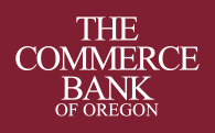 The Commerce Bank of Oregon.